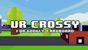 Cardboard Crossy VR