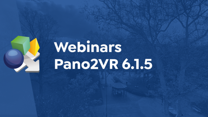 Upcoming Webinars and Pano2VR 6.1.5